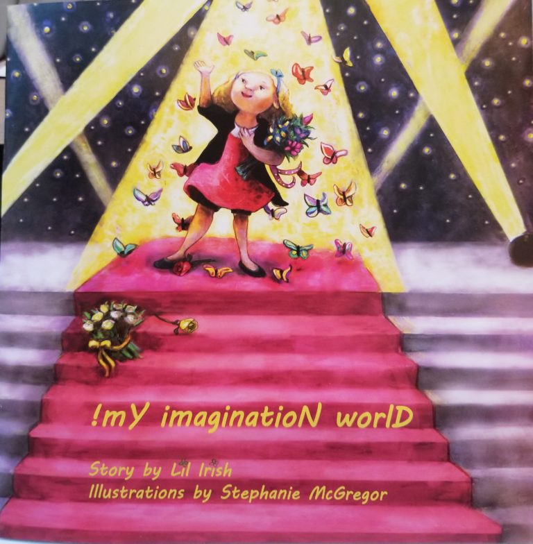 book cover of !mY imaginatioN worlD, a girl on a stage holds flowers and is surrounded by butterflies with stage lights behind her