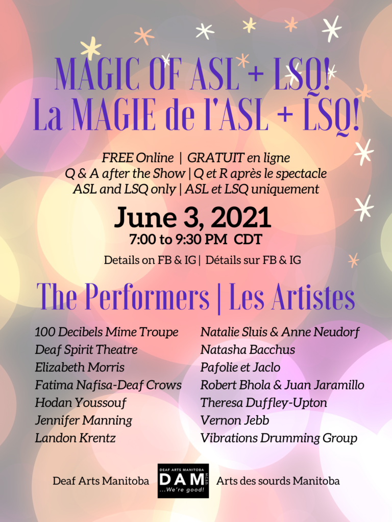 """Event poster for the Magic of ASL + LSQ. The background of the poster is composed of many blurry circles in pale yellow, pink, purple, red against a soft black/grey background. Along the top of the poster is the following text in blue """"MAGIC OF ASL + LSQ! La MAGIE do l'ASL + LSQ!"""". Below in a smaller black front is the following text """"FREE Online 
