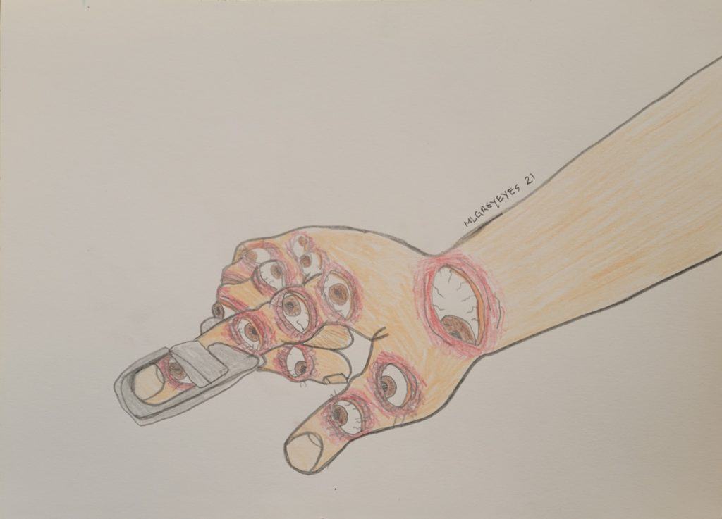 Pencil drawing of a hand. The hand has eyes where all the joints in the fingers and wrist connect. The pointer finger is in a brace.