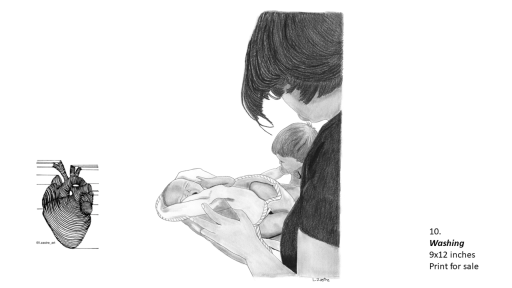 Pencil drawing of a woman drying a new born in a towel with another child just visible, sitting in the background. The woman is wearing a black t-shirt and has short dark hair. In the bottom left is a watermark which is a lined drawing of an atomically correct heart with the following text below: @l.zastre_art