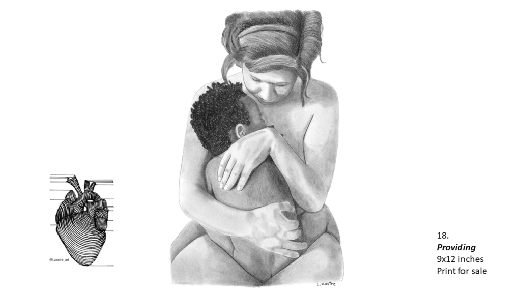 Pencil drawing of a white woman holding her child who is black. Both mother and child are nude and are cuddling with the child sitting on her lap. Both are hugging each other. In the bottom left is a watermark which is a lined drawing of an atomically correct heart with the following text below: @l.zastre_art